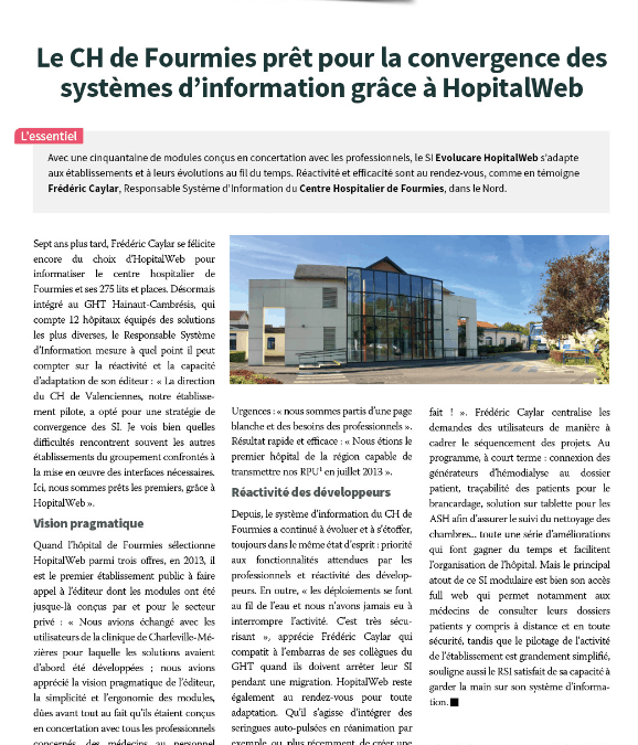 The hospital of Fourmies ready for the convergence of information systems thanks to HopitalWeb