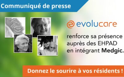 Evolucare is Expanding in Care Homes with the Integration of Medgic